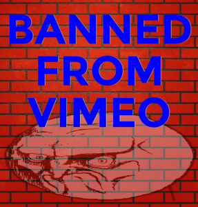 banned from vimeo