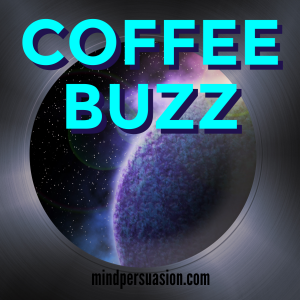 Coffee Buzz – Turbo Charge Your Brain With Binaural Love