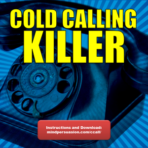 Cold Calling Killer – Make Millions On The Phone With Relentless Selling Skills