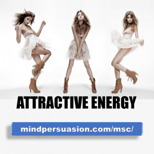 Attractive Energy – Become Irresistibly Magnetic