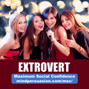 Extrovert – Become Outgoing and Confident