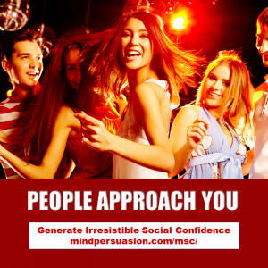 People Approach You – Radiate Irresistible Desire