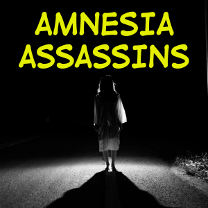 Brainwashing Amnesia Assassins