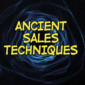 Ancient Sales Techniques