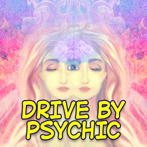 Drive By Psychic