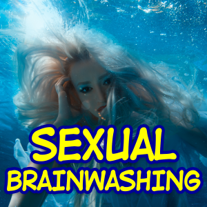 Hypnotic Sexual Brainwashing