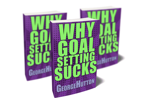 Goal Setting Sucks